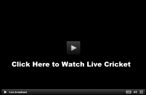 Watch Cricket Live Streaming