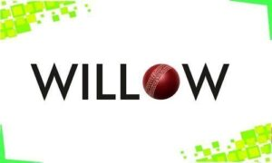 Willow TV Cricket Live Streaming